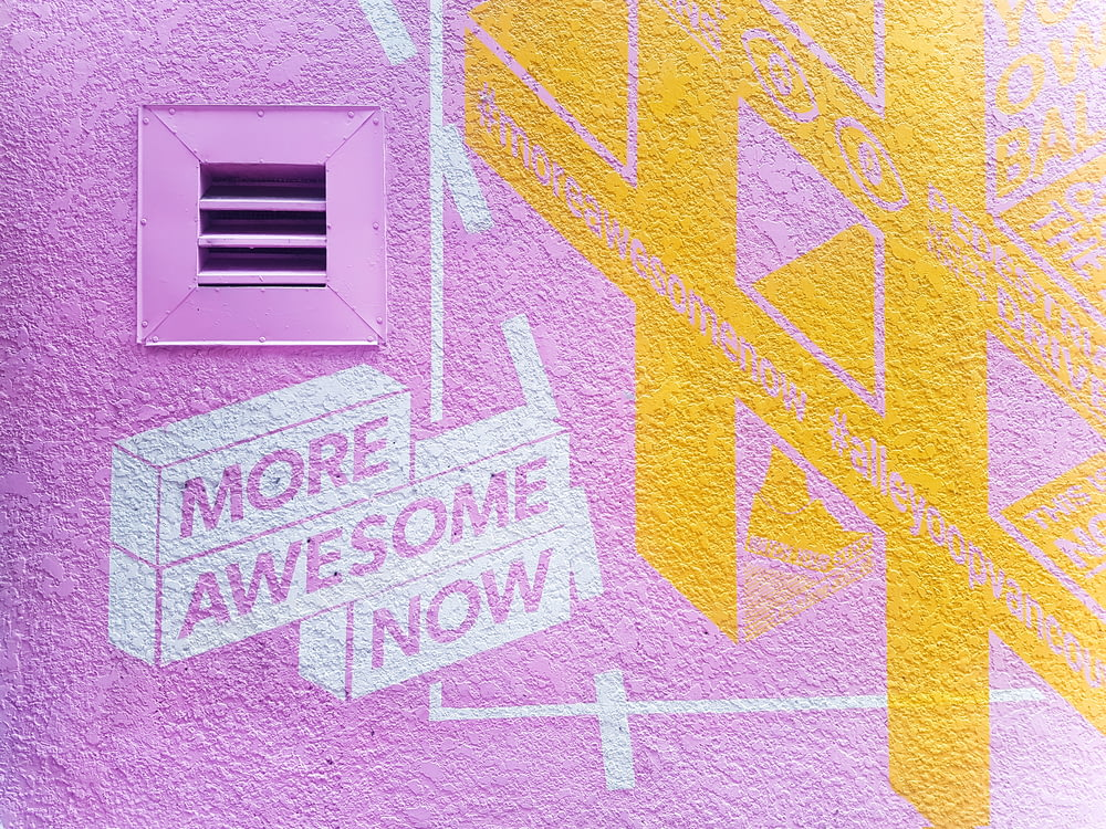more awesome now mural
