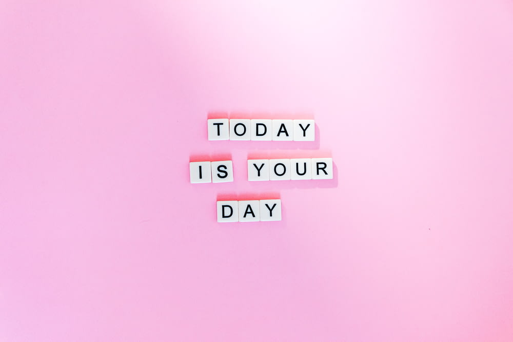 Today is your day artwork